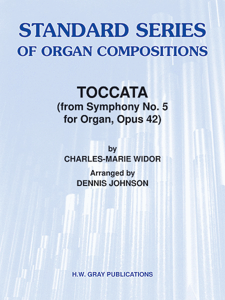Toccata (from Symphony No. 5 for Organ, Opus 42)