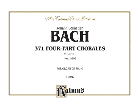 371 Four-Part Chorales, Volume 1