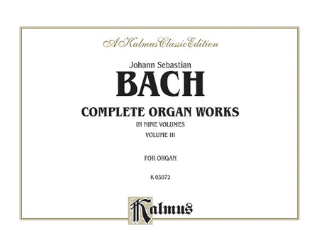 Complete Organ Works, Volume 3