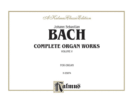 Complete Organ Works, Volume 5