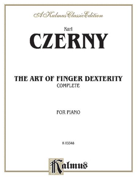 The Art of Finger Dexterity, Op. 740 (Complete)