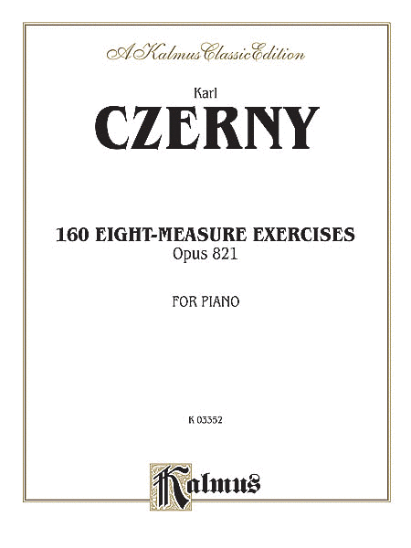 One-hundred Sixty Eight-measure Exercises, Op. 821