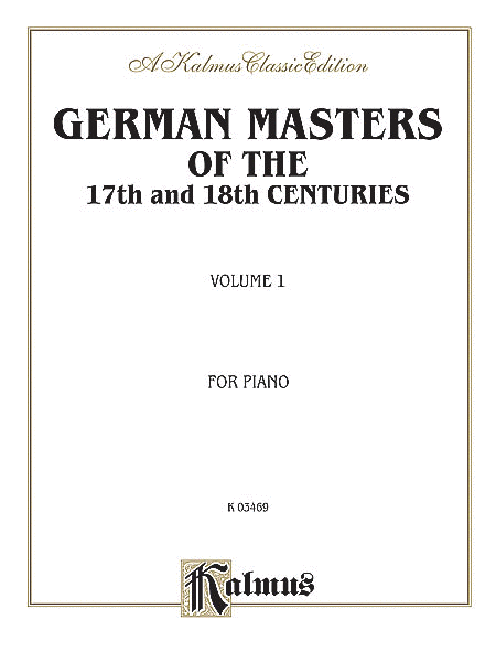 German Masters of the 17th and 18th Century, Easy Pieces (Pieces by Kuhlau, Pachelbel, Telemann, and others)