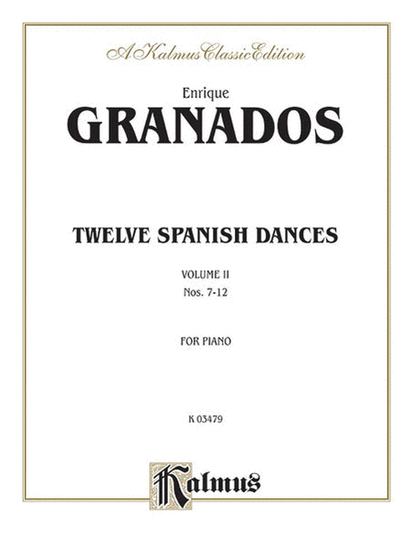 Twelve Spanish Dances, Volume 2