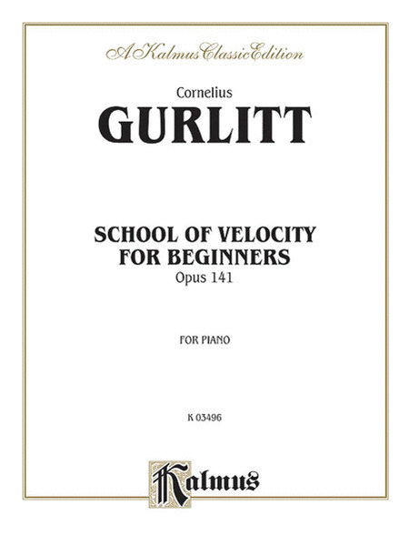 School of Velocity for Beginners, Op. 141