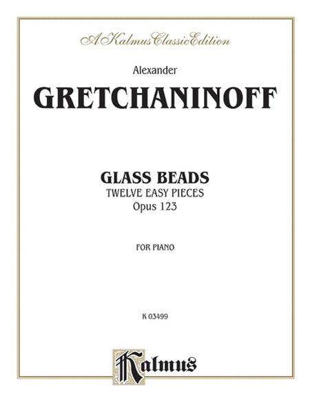 Glass Beads, Op. 123