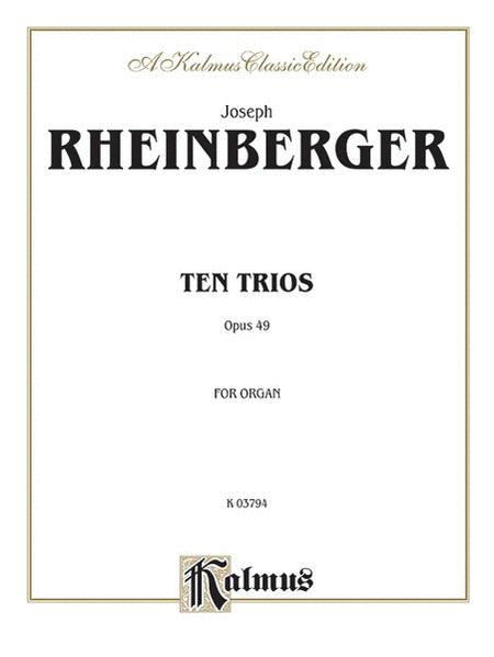 Ten Trios, Op. 49