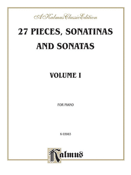 Sonatina Album -- 27 Pieces, Sonatinas and Sonatas, Volume 1