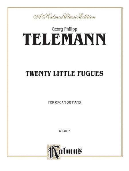 Twenty Little Fugues