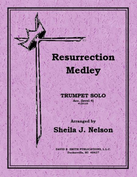 Resurrection Medley