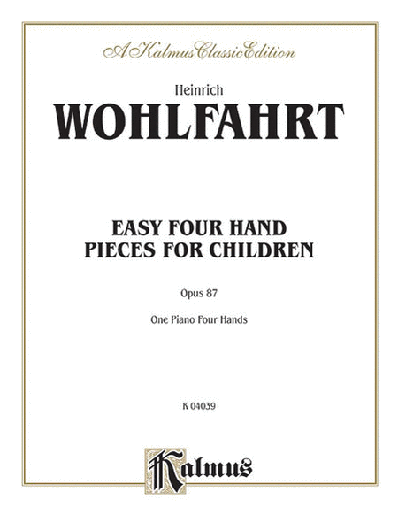 Easy Four Hand Pieces for Children, Op. 87