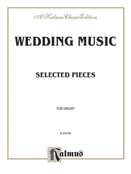 Wedding Music for Organ