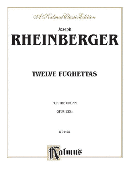 Twelve Fughettas, Op. 123A