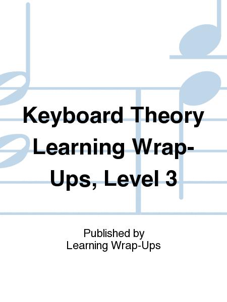Keyboard Theory Learning Wrap-Ups, Level 3