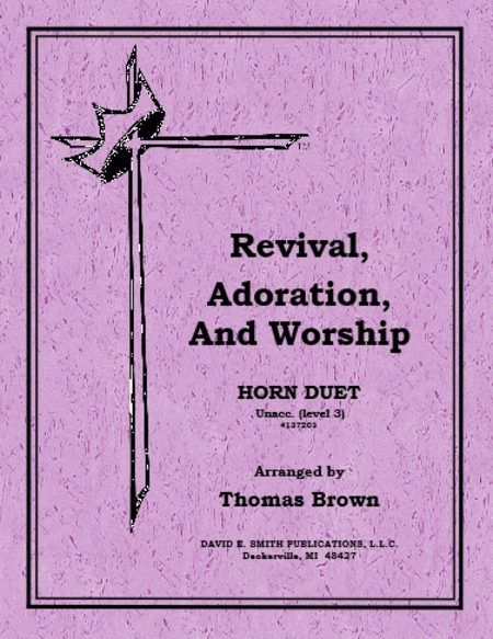 Revival & Adoration & Worship