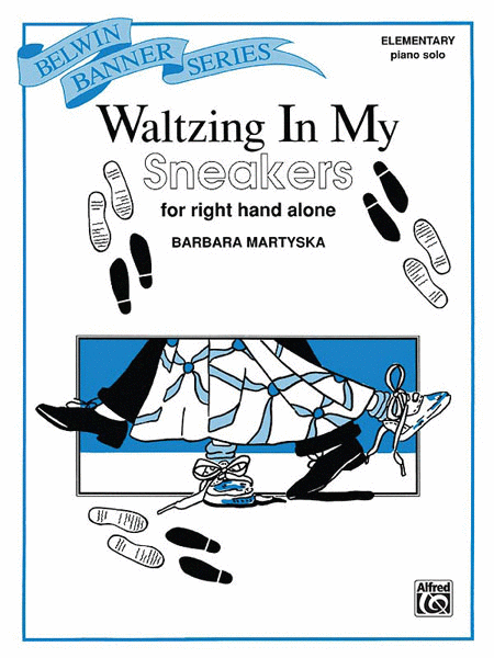 Waltzing in My Sneakers (for right hand alone)
