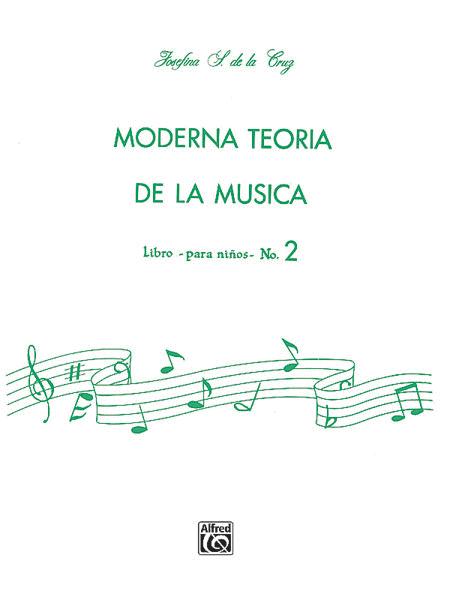 Moderna Teoría de la Música, Book 2