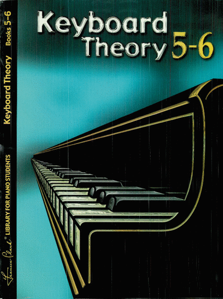 Keyboard Theory, Book 5 & 6