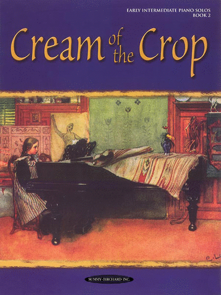 Cream of the Crop Book 2