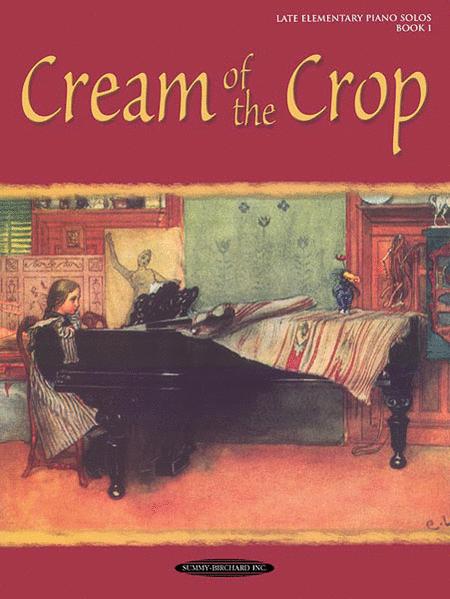 Cream of the Crop Book 1