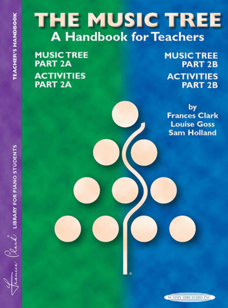 Music Tree - A Handbook for Teachers, Parts 2A & 2B