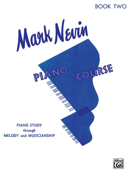 Nevin Piano Course, Book 2
