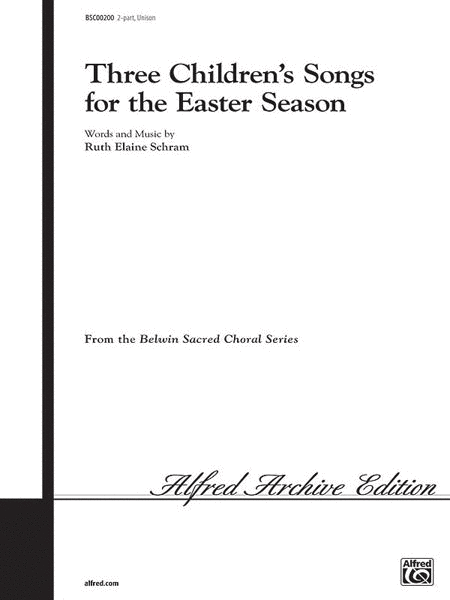 Three Children's Songs for the Easter Season