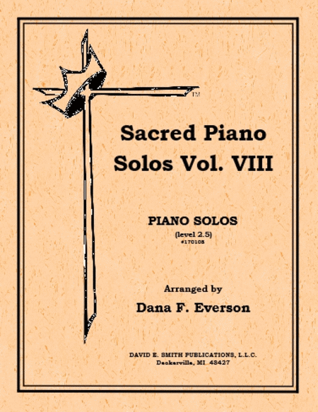 Sacred Piano Solos Volume VIII