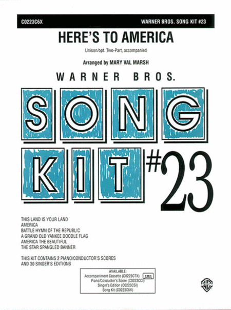 Here's to America: Song Kit #23