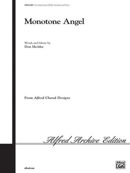 Monotone Angel