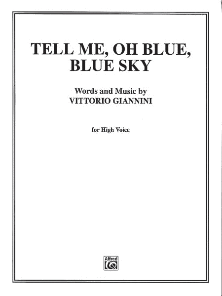 Tell Me Oh Blue, Blue Sky!