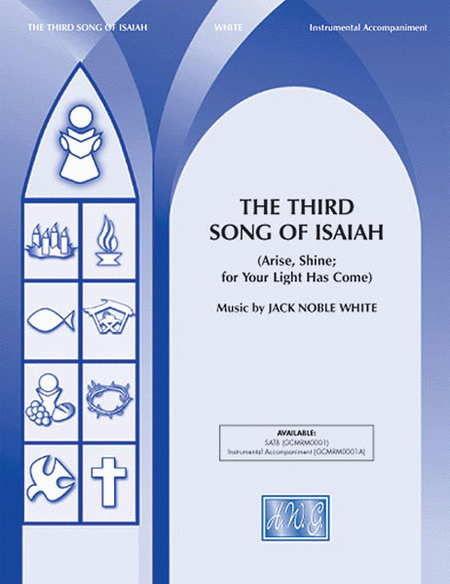 The Third Song of Isaiah (Arise, Shine; for Your Light Has Come)