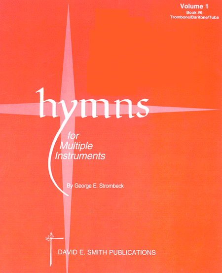 Hymns For Multiple Instruments - Volume I, Book 8 - Horns