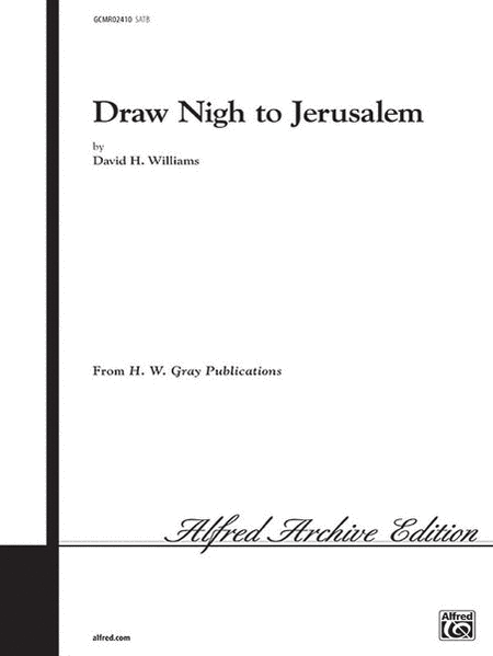 Draw Nigh to Jerusalem