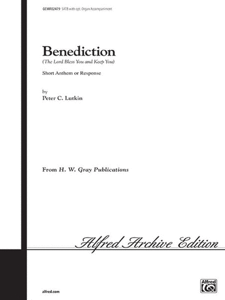 Benediction (The Lord Bless You and Keep You)