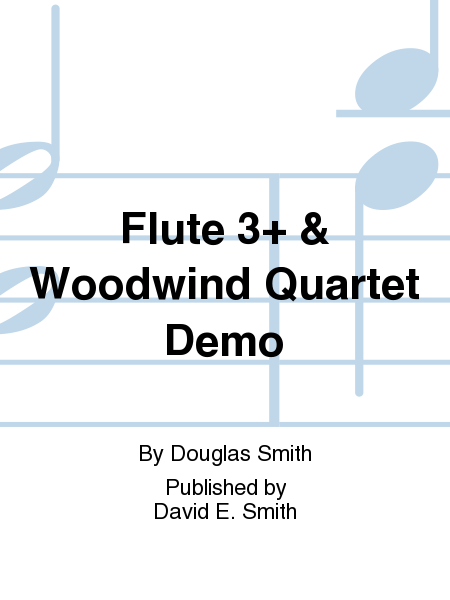 Flute 3+ & Woodwind Quartet Demo