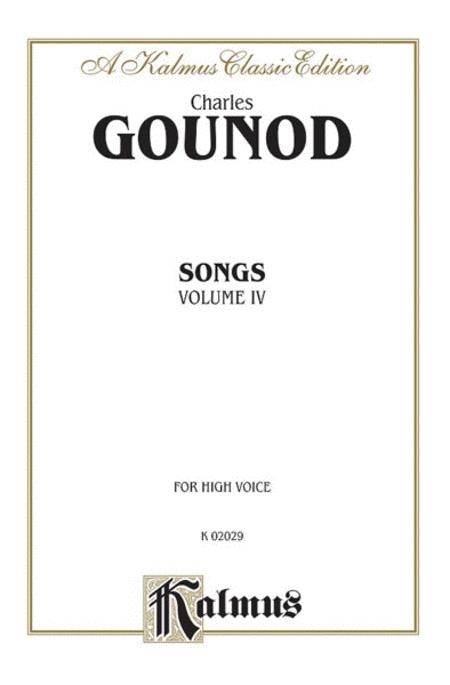 Gounod Songs, Volume 4 / High Voice