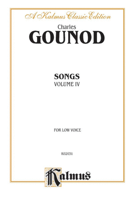 Gounod Songs, Volume IV / Low Voice