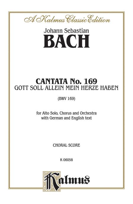 Cantata No. 169 -- Gott soll allein mein Herze haben