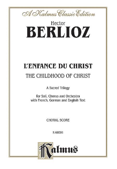 The Childhood of Christ (L'Enfance du Christ)