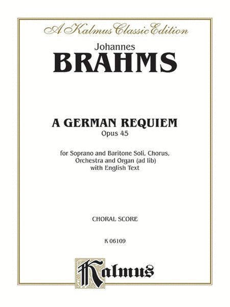 A German Requiem, Op. 45