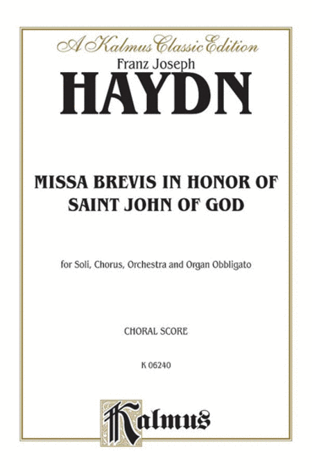 Missa Brevis in B-flat -- in Honor of Saint John of God