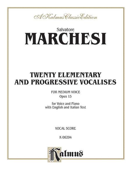 Twenty Elementary and Progressive Vocalises, Op. 15
