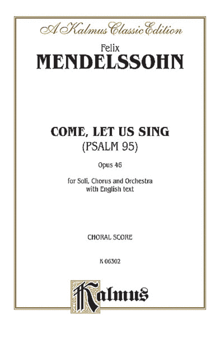 The 95th Psalm (O Come, Let Us Sing)