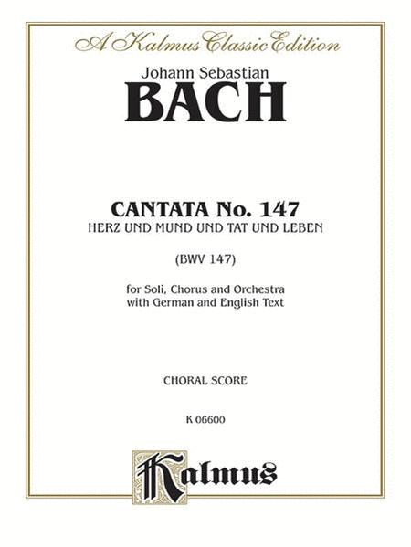 Cantata No. 147 -- Herz und Mund und Tat und Leben