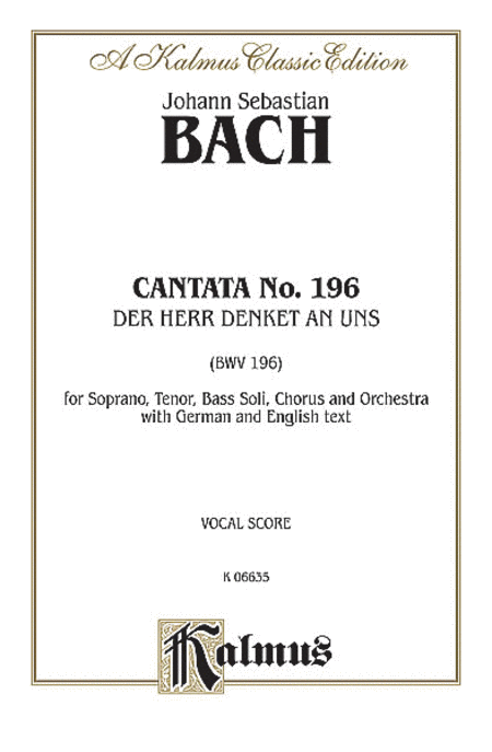 Cantata No. 196 -- Der Herr denket an uns