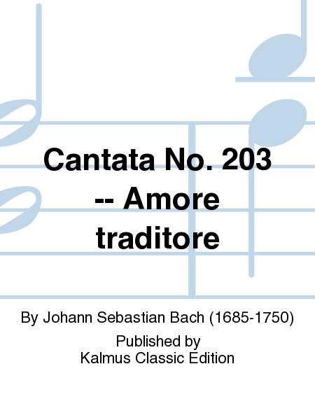 Cantata No. 203 -- Amore traditore