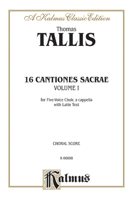 16 Cantiones Sacrae (In Manus Tuas and others), Volume 1