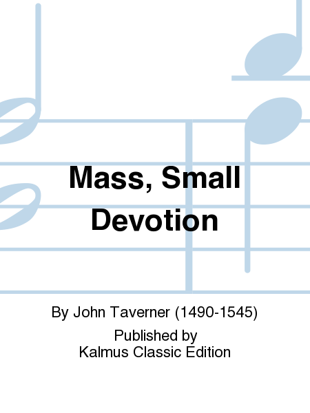 Mass, Small Devotion
