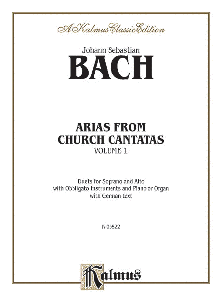 Arias from Church Cantatas (Soprano and Alto) (3 Duets), Volume 1
